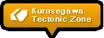 Kurosegawa Tectonic Zone